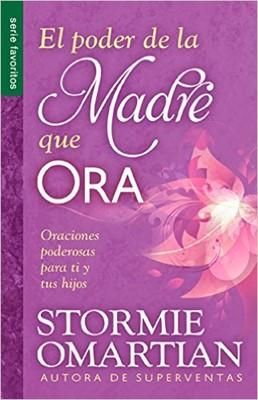 Poder de la Madre que Ora (rústica) [Libro]