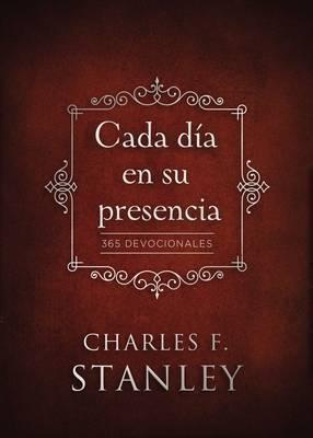 Cada Día en Su Presencia- 365 Devocionales (Tapa Dura) [Libro]