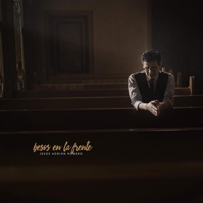 BESOS EN LA FRENTE CD JESUS ADRIAN [CD]