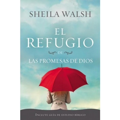 El Refugio de las promesas De Dios (rústica) [Libro]