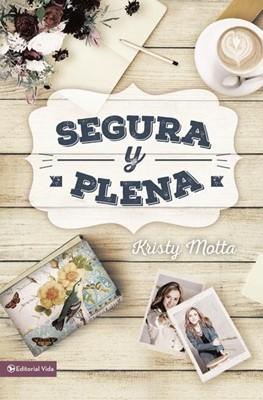 Segura y Plena (rústica) [Libro]