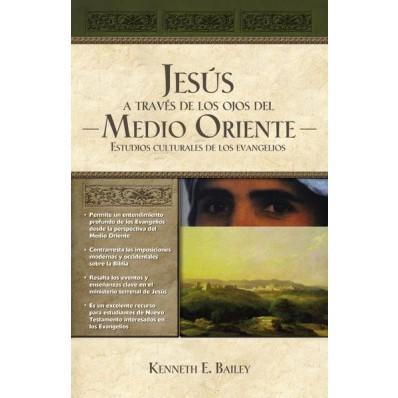 JESUS A TRAVES DE LOS OJOS DEL MEDIO ORIENTE (Tapa Dura) [Libro]
