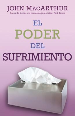 El Poder del Sufrimiento (rústica) [Libro]