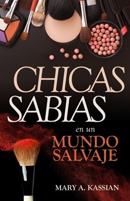 Chicas Sabias En Un Mundo Salvaje (rústica) [Libro]