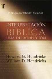 Interpretacion Biblica Una Introduccion (Rústica) [Libro]