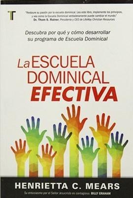 ESCUELA DOMINICAL EFECTIVA (Rústica) [Libro]