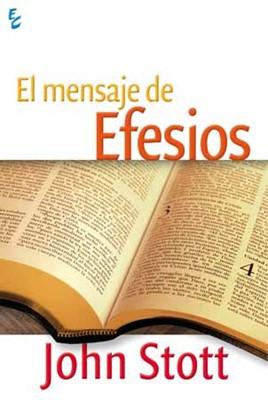 El mensaje de Efesios (rústica) [Libro]