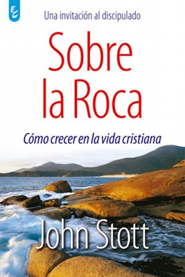 SOBRE LA ROCA (Rústica) [Libro]