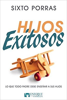 Hijos Exitosos (rústica) [Libro]
