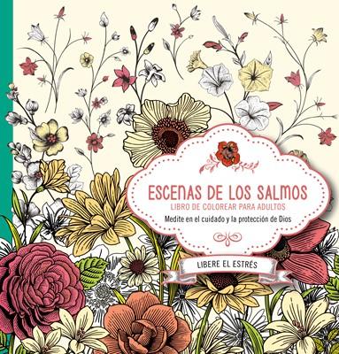 COLOREE ESCENAS DE LOS SALMOS (rústica) [Libro]