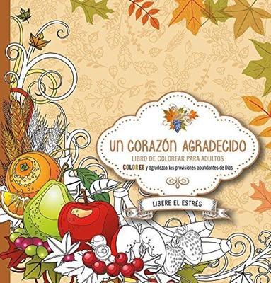 COLOREE UN CORAZON AGRADECIDO (Rústica) [Libro]