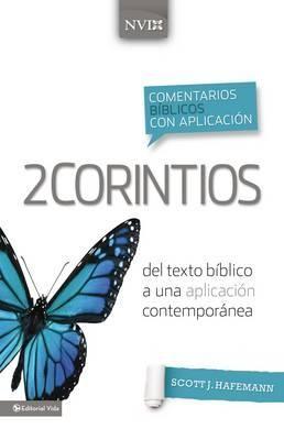 2 CORINTIOS NVI COMENTARIO BIBLICO CON APLICACION CONTEMPORANEA (Tapa Dura) [Libro]