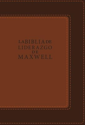 La Biblia De Liderazgo De Maxwell (piel) [Biblia]