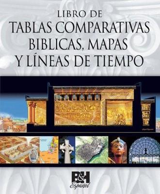 LIBRO DE TABLAS COMPARATIVAS BIBLICAS (Tapa Dura) [Libro]