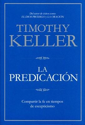 La Predicación (Rústica) [Libro]