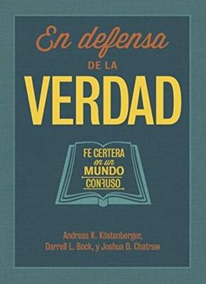 EN DEFENSA DE LA VERDAD (rústica) [Libro]