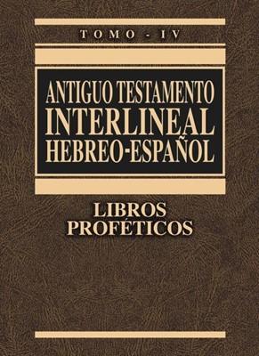 LIBROS PROFETICOS AT INTERLINEAL  TOMO IV TD (Tapa Dura) [Libro]