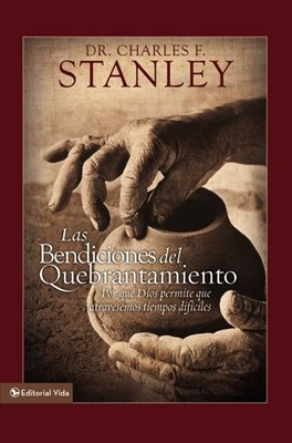 BENDICIONES DEL QUEBRANTAMIENTO TD (Tapa Dura) [Libro]