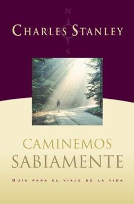 CAMINEMOS SABIAMENTE (Rústica) [Libro]