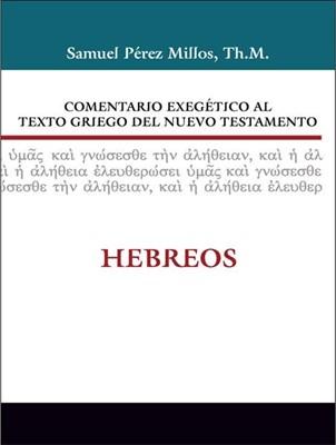 COMENTARIO EXEGETICO - GRIEGO NT: HEBREOS (Tapa Dura) [Libro]