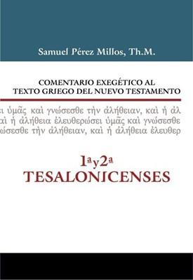 COMENTARIO EXEGETICO GRIEGO NT TESALONISENCES (Tapa Dura) [Libro]