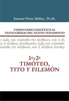 COMENTARIO EXEGETICO - GRIEGO NT: TIMOTEO (Tapa Dura) [Libro]
