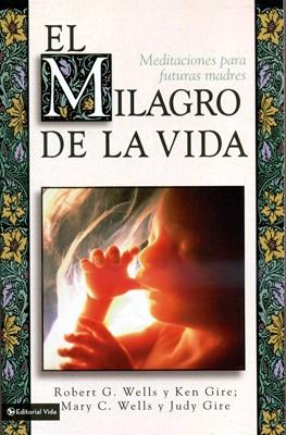 MILAGRO DE LA VIDA (Rústica) [Libro]