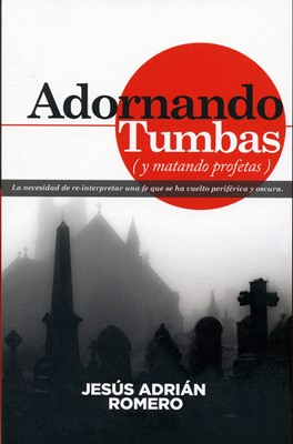 ADORNANDO TUMBAS (Rústica) [Libro]
