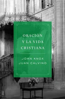 ORACION Y LA VIDA CRISTIANA
