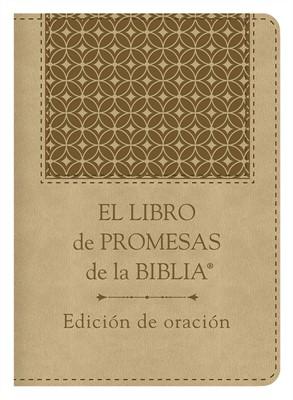 LIBRO DE PROMESAS DE LA BIBLIA EDICION ORACION (tapa blanda) [Libro]
