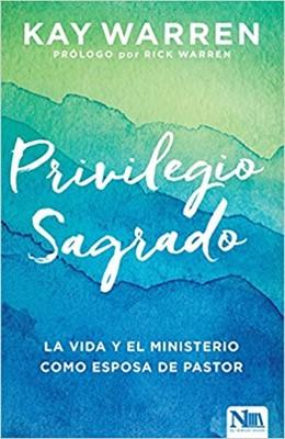 PRIVILEGIO SAGRADO ( Rústica ) [Libro]
