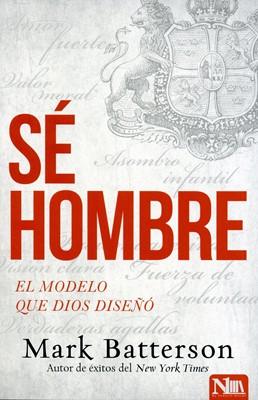 SE HOMBRE (Rústica) [Libro]