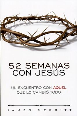 52 SEMANAS CON JESUS (Rústica) [Libro]