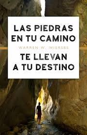 Piedras En Tu Camino Te Llevan a Tu Destino (Rústica ) [Libro]