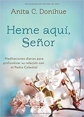 HEME AQUI SEÑOR (Rústica) [Libro]