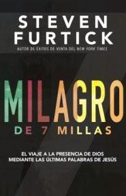 Milagro de 7 millas (Rústica) [Libro]