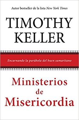 Ministerios De Misericordia (Rústica) [Libro]
