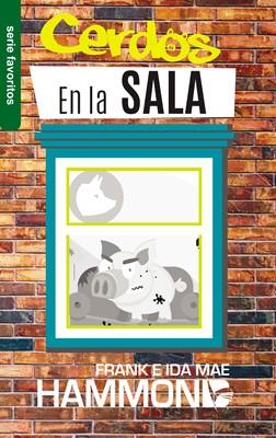 Cerdos en la sala (Rústica) [Libro Bolsillo]