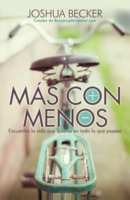 MAS CON MENOS (Rústica) [Libro]