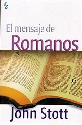 MENSAJE DE ROMANOS, EL (Rústica) [Libro]