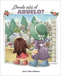 DONDE ESTA EL ABUELO (Rústica) [Libro]