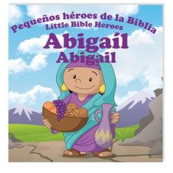 ABIGAIL PEQUEÑOS HEROES (Rústica) [Libro]
