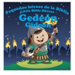 Gedeón pequeños héroes (Rústica) [Libro]