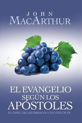 El evangelio según los Apóstoles (Rústica) [Libro]