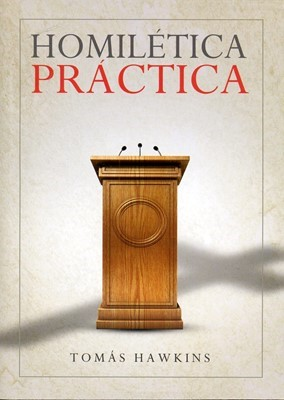 HOMILETICA PRACTICA (Rústica) [Libro]