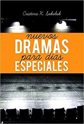 Nuevos dramas para días especiales (Rústico) [Libro]