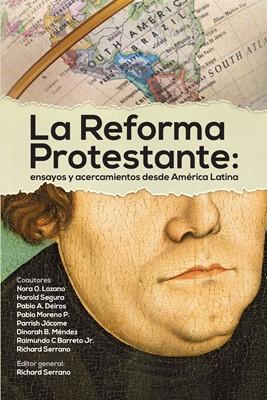 La Reforma protestante (Rústica) [Libro]