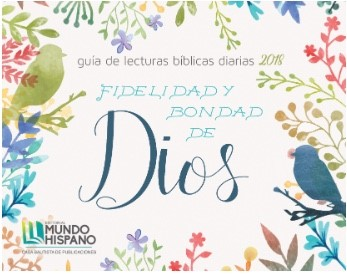 CALENDARIO 2018 GUIA LECTURA BIBLICAS FLORES [Misceláneos]