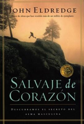 Salvaje de Corazón (Rústica) [Libro]