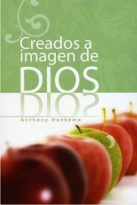 CREADOS A LA IMAGEN DE DIOS (Rústica) [Libro]